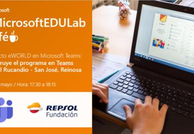 MicrosoftEDULabCafé – Proyecto eWORLD: Construye el programa en Teams